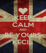 KEEP CALM AND BE YOURS KECIL - Personalised Poster A4 size
