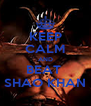 KEEP CALM AND BEAT  SHAO KHAN - Personalised Poster A4 size