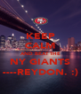 KEEP CALM AND BEAT THE NY GIANTS ----REYDON. :) - Personalised Poster A4 size