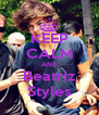 KEEP CALM AND Beatriz Styles - Personalised Poster A4 size