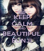 KEEP CALM AND BEAUTIFUL EUNJI - Personalised Poster A4 size