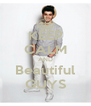 KEEP CALM AND Beautiful GUYS - Personalised Poster A4 size