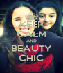 KEEP CALM AND BEAUTY CHIC - Personalised Poster A4 size