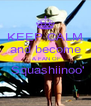 KEEP CALM and become  A FAN OF  Squashiinoo'  - Personalised Poster A4 size