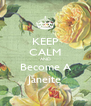 KEEP CALM AND Become A Janeite - Personalised Poster A4 size