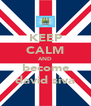 KEEP CALM AND become david siva - Personalised Poster A4 size