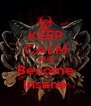 KEEP CALM AND Become Insane - Personalised Poster A4 size