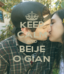 KEEP CALM AND BEIJE O GIAN - Personalised Poster A4 size