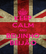 KEEP CALM AND BEIJINHO BEIJÃO - Personalised Poster A4 size