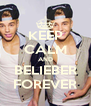 KEEP CALM AND BELIEBER FOREVER - Personalised Poster A4 size