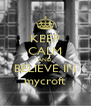 KEEP CALM AND BELIEVE IN mycroft - Personalised Poster A4 size