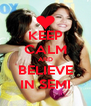 KEEP CALM AND BELIEVE IN SEMI - Personalised Poster A4 size