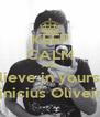 KEEP CALM AND Believe in yourself Vinicius Oliveira - Personalised Poster A4 size