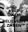 KEEP CALM AND BELIEVE IN ZAREN - Personalised Poster A4 size