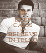KEEP CALM AND BELIIEVE IN TELLO - Personalised Poster A4 size