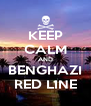 KEEP CALM AND BENGHAZI RED LINE - Personalised Poster A4 size