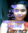 KEEP CALM AND BERLIANA ANDRE - Personalised Poster A4 size