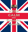 KEEP CALM AND Berrisha Franklin - Personalised Poster A4 size