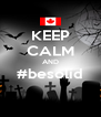 KEEP CALM AND #besolid  - Personalised Poster A4 size