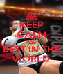 KEEP CALM AND BEST IN THE WORLD - Personalised Poster A4 size