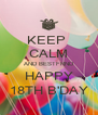 KEEP  CALM AND BESTFRND HAPPY 18TH B'DAY - Personalised Poster A4 size