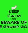 KEEP CALM AND BEWARE OF THE GRUMP GOAT - Personalised Poster A4 size