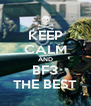 KEEP CALM AND BF3 THE BEST - Personalised Poster A4 size