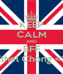 KEEP CALM AND BFF Ethel Chong <3 - Personalised Poster A4 size