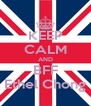 KEEP CALM AND BFF Ethel Chong - Personalised Poster A4 size