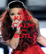 KEEP CALM AND BGTL  - Personalised Poster A4 size