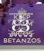 KEEP CALM AND BICOS BETANZOS - Personalised Poster A4 size