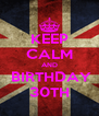 KEEP CALM AND  BIRTHDAY 30TH - Personalised Poster A4 size