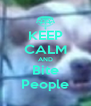 KEEP CALM AND Bite People - Personalised Poster A4 size