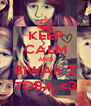 KEEP CALM AND BIWAK Z TOBĄ <3 - Personalised Poster A4 size