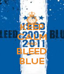 KEEP CALM AND BLEED BLUE - Personalised Poster A4 size
