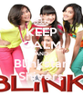 KEEP CALM AND Blinkstar Shivers - Personalised Poster A4 size