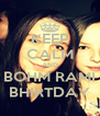 KEEP CALM AND BOHM RAMI BHIRTDAY - Personalised Poster A4 size