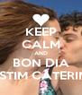 KEEP CALM AND BON DIA T'ESTIM CATERINA - Personalised Poster A4 size