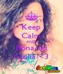 Keep Calm AND Bona sei Giulia <3 - Personalised Poster A4 size