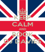 KEEP CALM AND BOOK DJ DAVIES - Personalised Poster A4 size