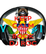 KEEP CALM AND BOOK DJ ROC - Personalised Poster A4 size