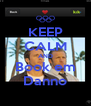 KEEP CALM AND Book em Danno - Personalised Poster A4 size