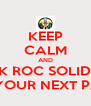 KEEP CALM AND BOOK ROC SOLID ENT. FOR YOUR NEXT PARTY - Personalised Poster A4 size