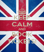 KEEP CALM AND BOOK TICKETS! - Personalised Poster A4 size