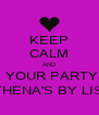 KEEP CALM AND BOOK YOUR PARTY WITH ATHENA'S BY LISA - Personalised Poster A4 size