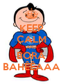 KEEP CALM AND BORA BAHÊÊAAA - Personalised Poster A4 size