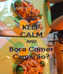 KEEP CALM AND Bora Comer Camarão? - Personalised Poster A4 size