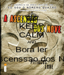 KEEP CALM AND Bora ler A Ascenssao dos Nove - Personalised Poster A4 size