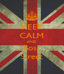 KEEP CALM AND Boss Street - Personalised Poster A4 size
