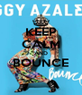 KEEP CALM AND BOUNCE  - Personalised Poster A4 size